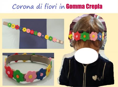 Corona di fiori con Gomma Crepla – Foam Flowers Crown