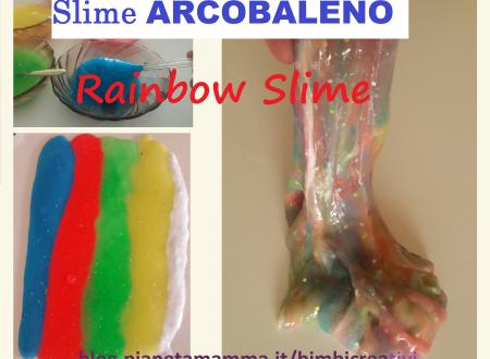 Slime Arcobaleno – Rainbow Slime