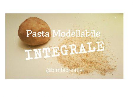 La ricetta della Pasta Modellabile INTEGRALE