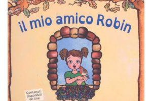Il mio amico ROBIN – Panozzo Editore