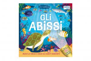 Libri luminosi: GLI ABISSI – Sassi Junior