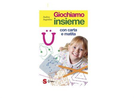 GIOCHIAMO INSIEME CON CARTA E MATITA (ED. SONDA)