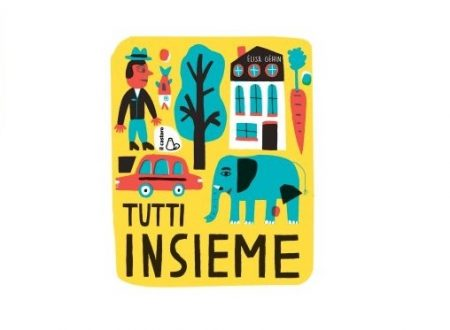 TUTTI INSIEME – EDITRICE IL CASTORO (RECENSIONE)