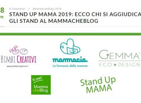 """CONTEST """"STAND UP MAMA 2019"""": BIMBI CREATIVI SI AGGIUDICA UNO STAND AL MAMMACHEBLOG"""