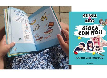 """E' ARRIVATO """"SILVIA & KIDS – GIOCA CON NOI!"""""""