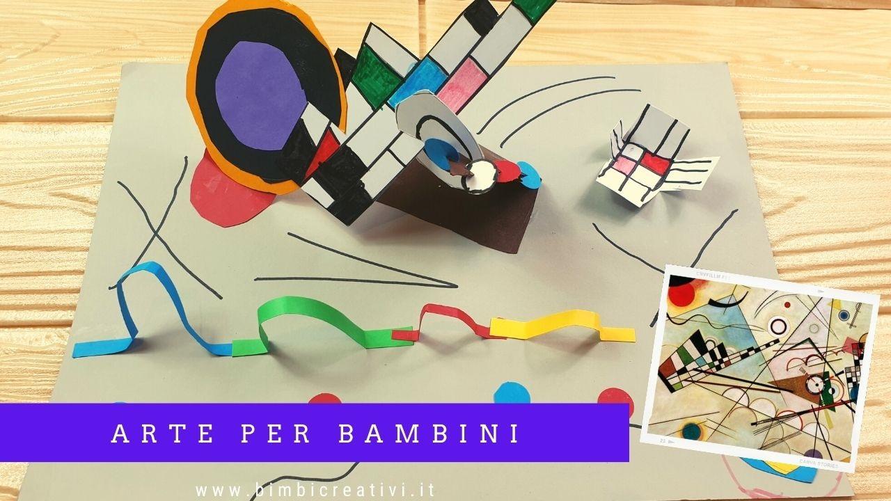 Arte Per Bambini Scultura Di Carta Ispirata A Kandinsky Bimbi Creativi